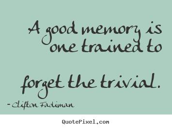 Inspirational Memory Quotes Quotesgram