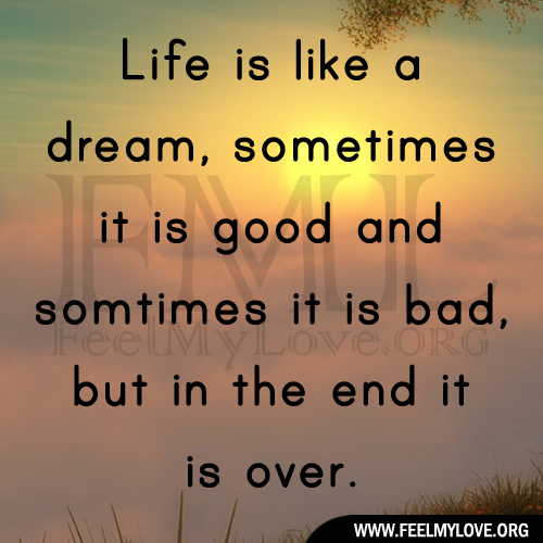 Life Is But A Dream Quotes. QuotesGram