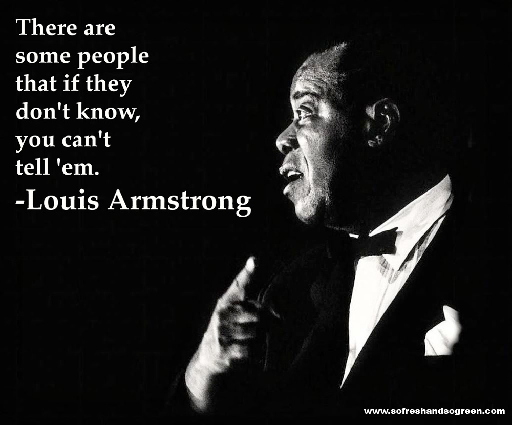Famous Quotes From Louis Armstrong Jazz. QuotesGram