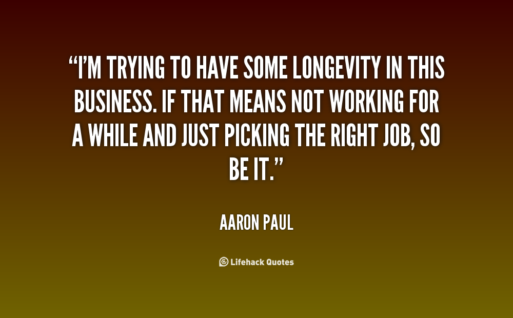 Longevity Quotes. QuotesGram