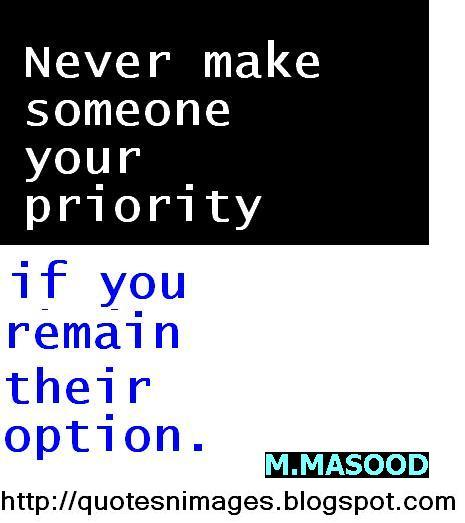 Dont Be Someones Option Quotes. QuotesGram