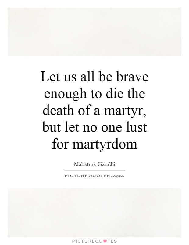 Funny Quotes About Martyrs. QuotesGram