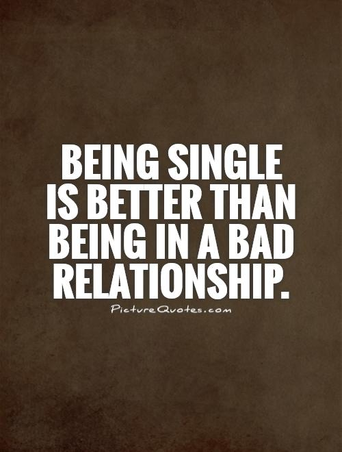 Break Free From the Cycle of Destructive RelationshipsQuotes About Being Single And Free