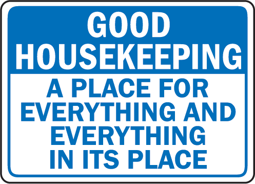 Workplace Housekeeping Quotes Quotesgram