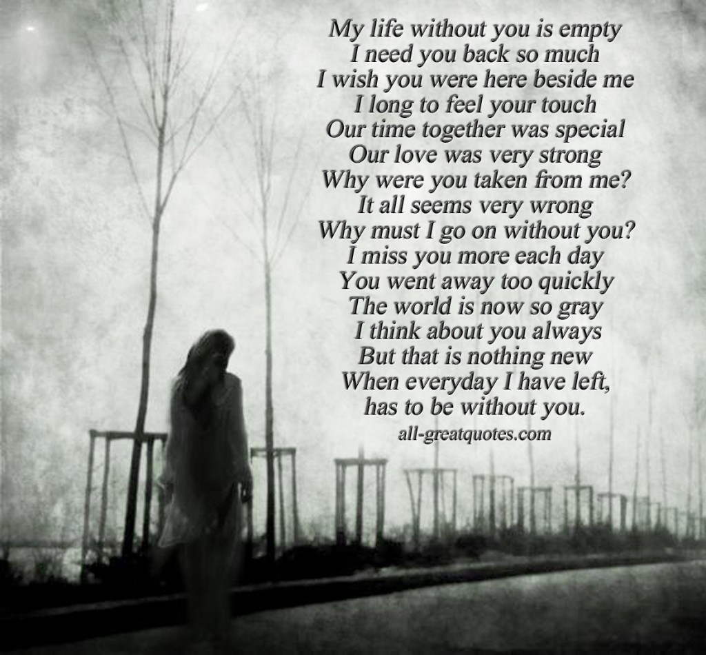 Quotes About Life Without Love: I Need You Here With Me Quotes. QuotesGram