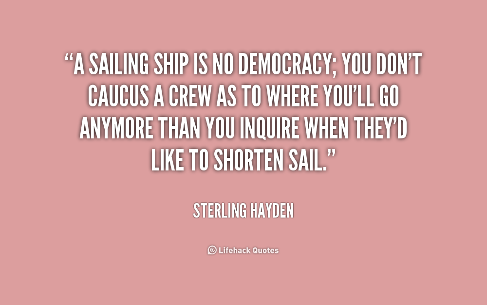 Cool Sailing Quotes Quotesgram: Sterling Hayden Quotes. QuotesGram