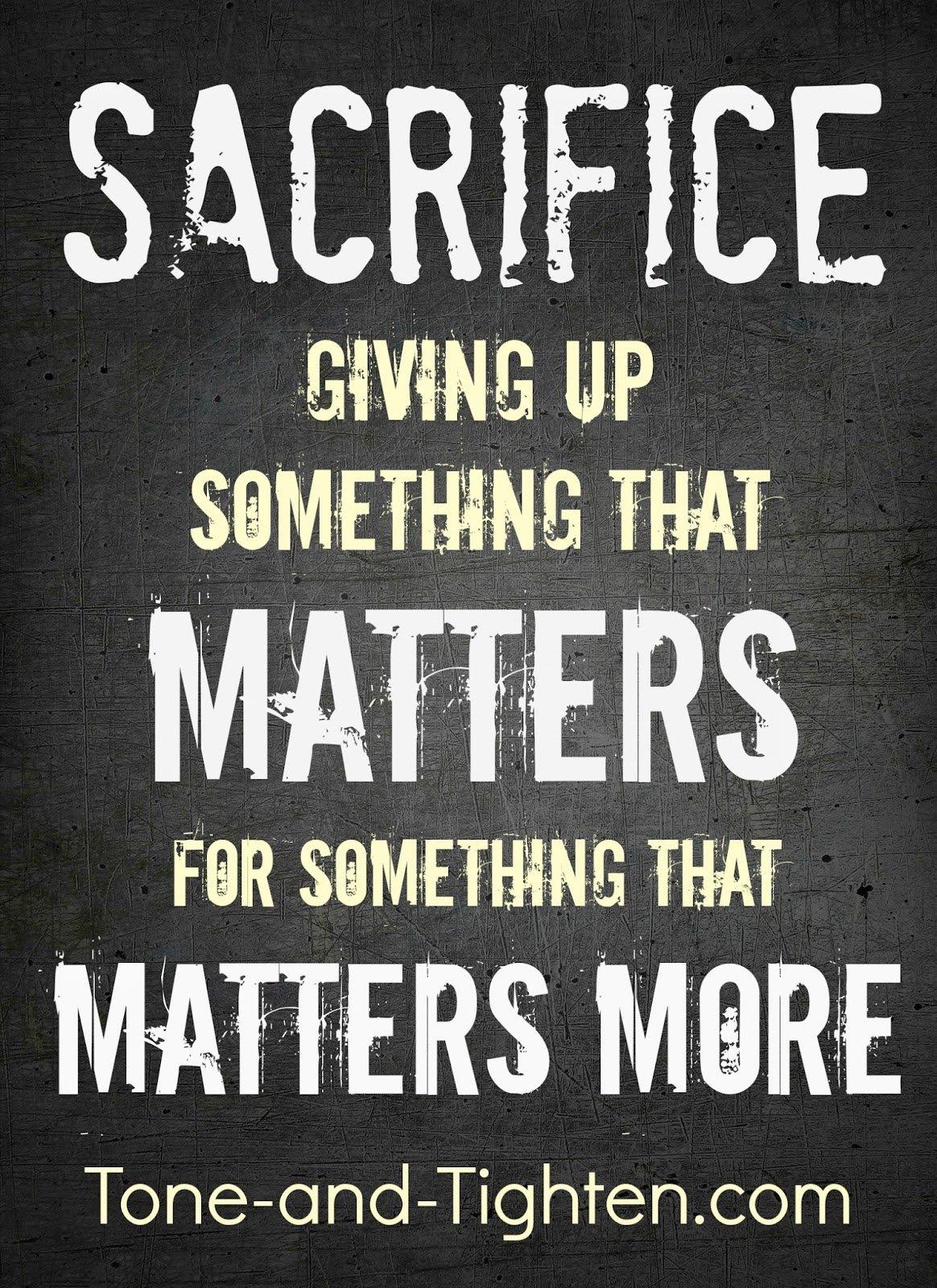 Inspirational Quotes About Motivation: Motivational Quotes On Sacrifices. QuotesGram