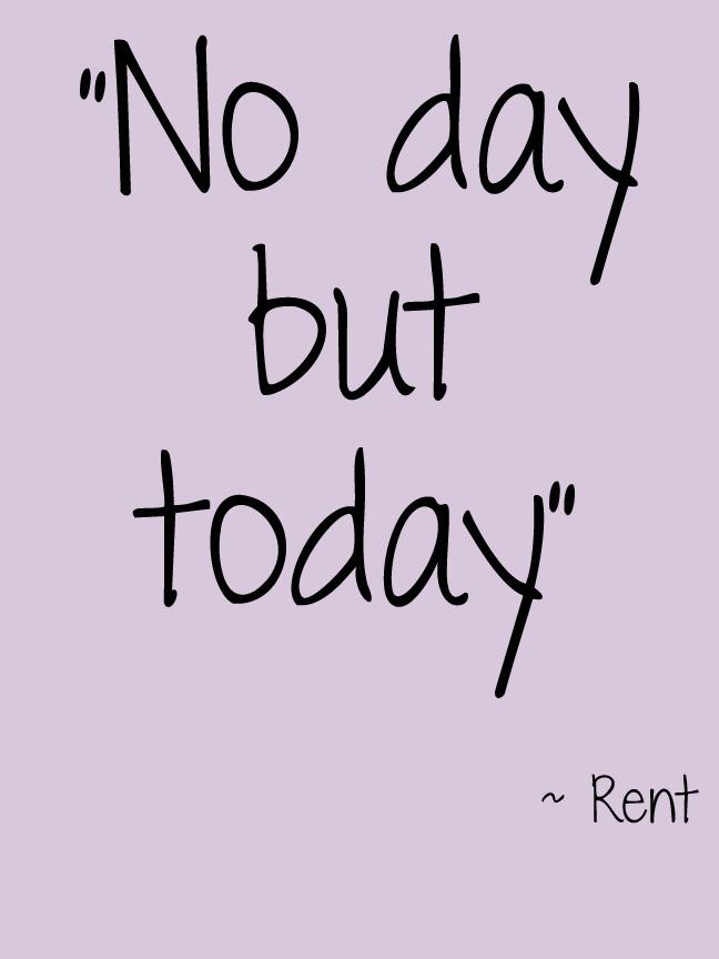 Rent No Day Movie Quotes Quotesgram