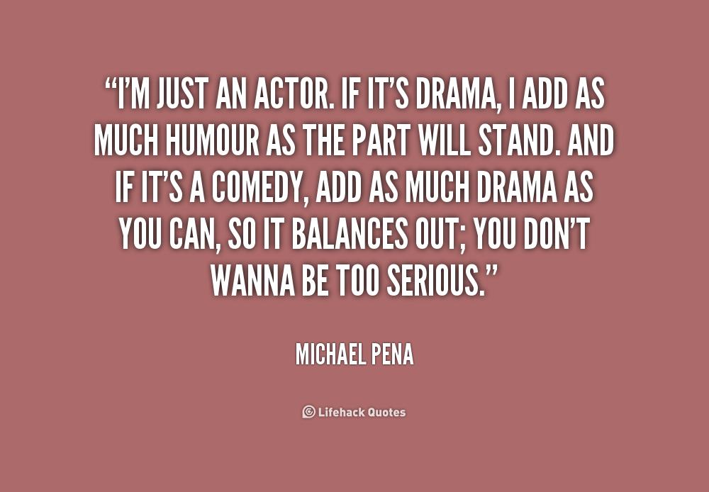 Too Much Drama Quotes. QuotesGram
