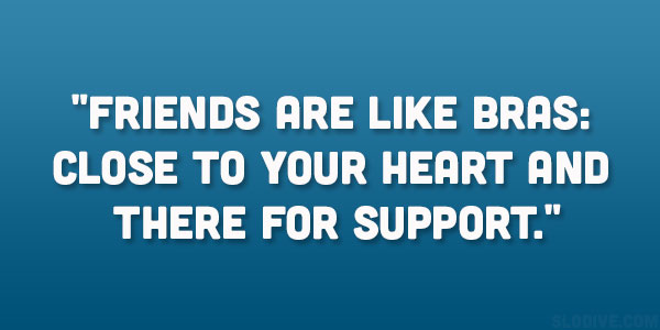 Being Supportive Quotes For Friends. QuotesGram