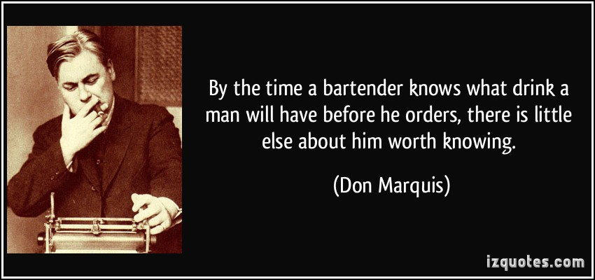 Bartending Quotes And Sayings: Quotes About Bartenders. QuotesGram
