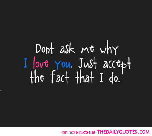 I Love You Quotes: Why Dont You Love Me Quotes. QuotesGram