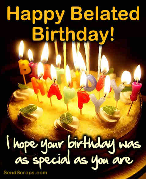 Happy Belated Birthday Wishes Quotes. QuotesGram