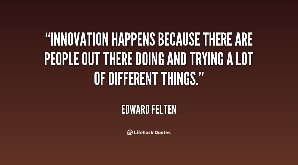 Innovation Quotes Try Quotesgram