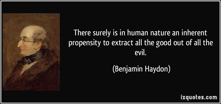 is human nature inherently good or evil essay A person's nature can be direct in different ways some people can be easily trick by others to do evil or good like religion, people go to church to get rid of sins that they have commit in order to become pure.
