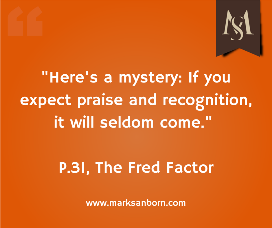 the fred factor Meet fred in his powerful new book the fred factor, motivational speaker mark  sanborn recounts the true story of fred, the mail carrier who passionately loves.