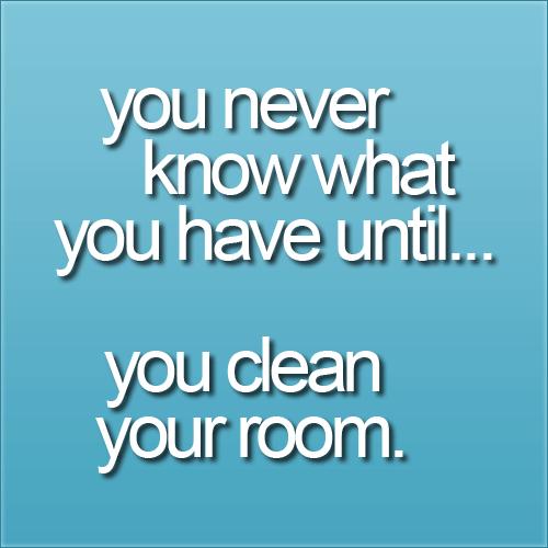 Clean Room Quotes. QuotesGram
