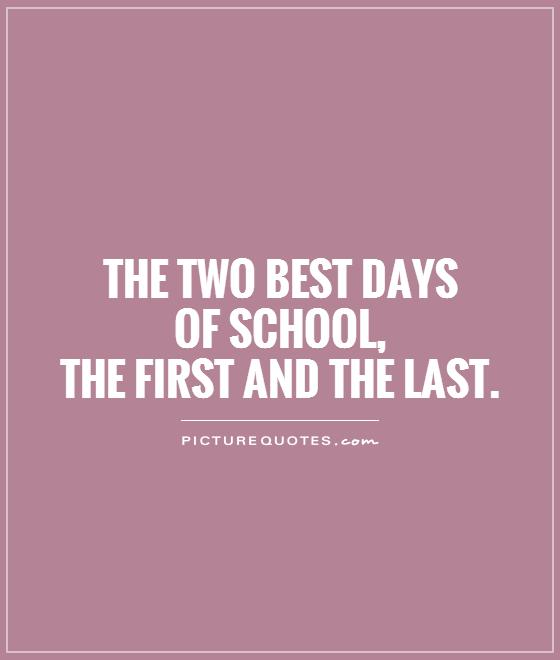 First Day Of Business Quotes: School Year Quotes. QuotesGram