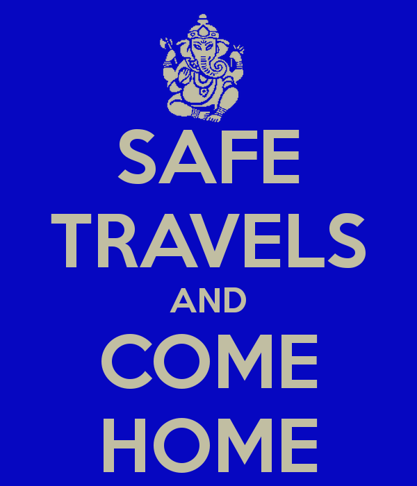 Come Home Safe Quotes. QuotesGram