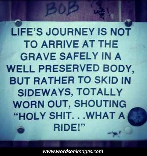 Inspirational Quotes About Life S Journey: Famous Quotes About Lifes Journey. QuotesGram
