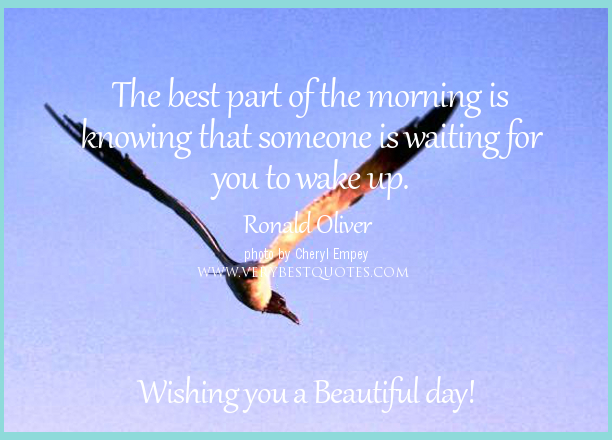 Good Morning Sunshine Ron Kristy : Good morning quotes for someone special quotesgram