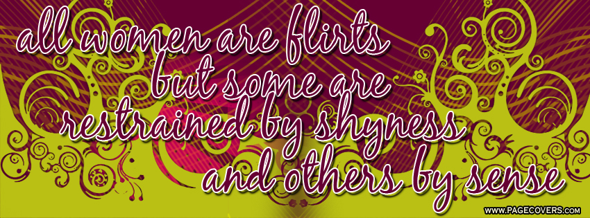 flirtation quotes sayings A complete site about quotes, quotations and sayings here you can find a large collection of quotes images on almost every topic and you flirtation flirting.