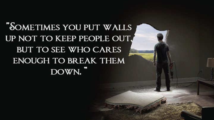Quotes About Breaking Down Walls. QuotesGram