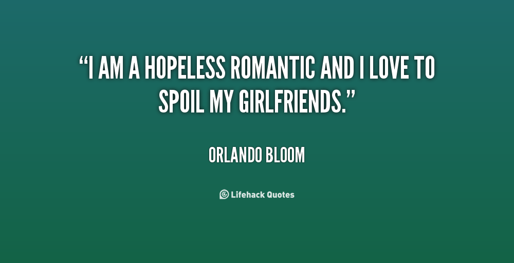 Hopeless Romantic Movie Quotes About. QuotesGram