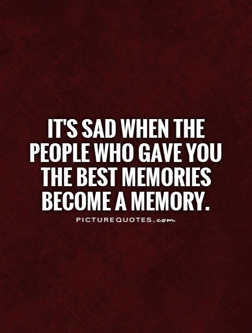Sad Quotes Memories. QuotesGram