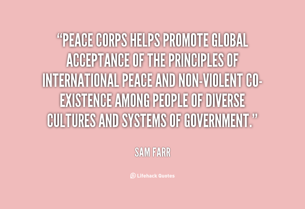 Peace Quotes And Sayings Quotesgram: Peace Corps Quotes. QuotesGram