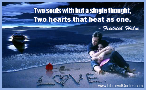 Love Each Other When Two Souls: Two Souls Become One Quotes. QuotesGram