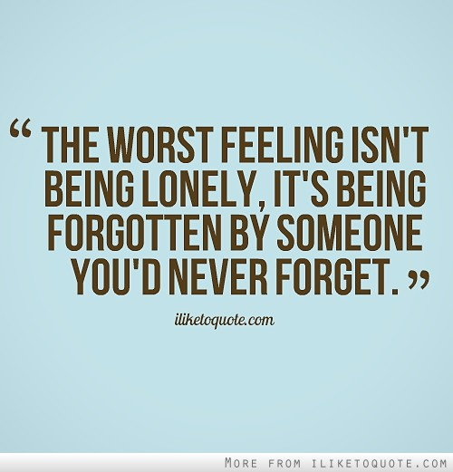Quotes About Forgotten Friends. QuotesGram