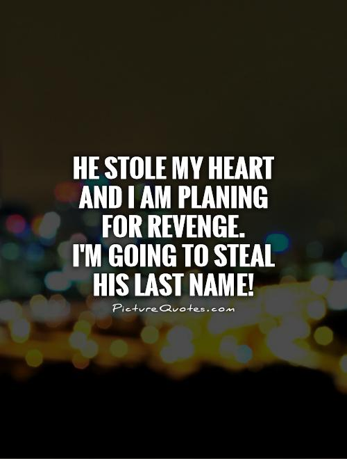 He Has My Heart Quotes: You Stole My Heart Quotes. QuotesGram