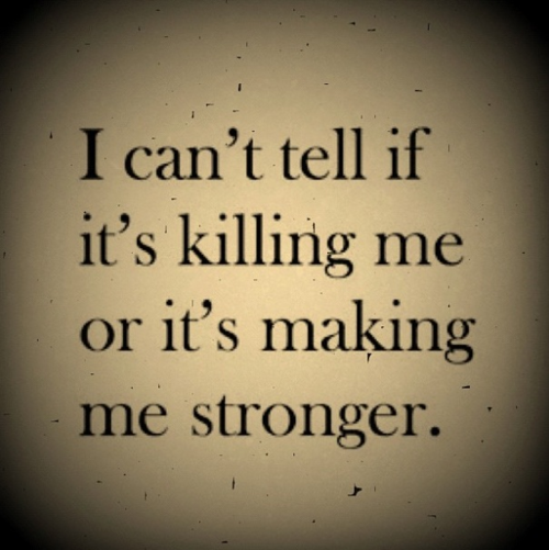 Thank You For Making Me Stronger Quotes: Its Killing Me Quotes. QuotesGram