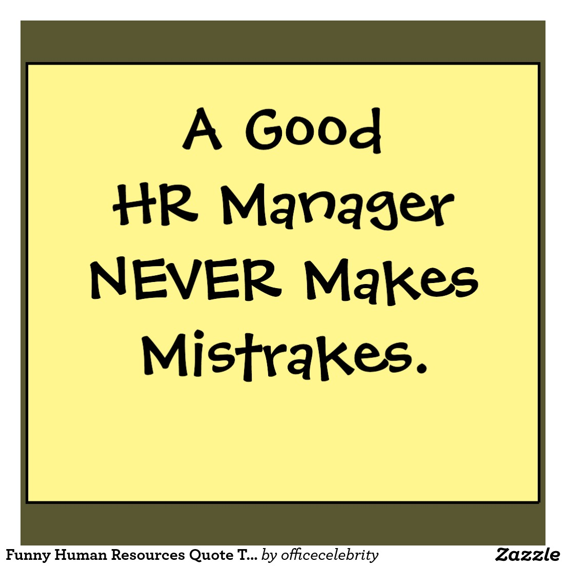 Human Resources Funny Quotes. QuotesGram Funny Quotes