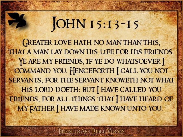 Memorial Day Bible Quotes: Memorial Day John 15 13 Quotes. QuotesGram