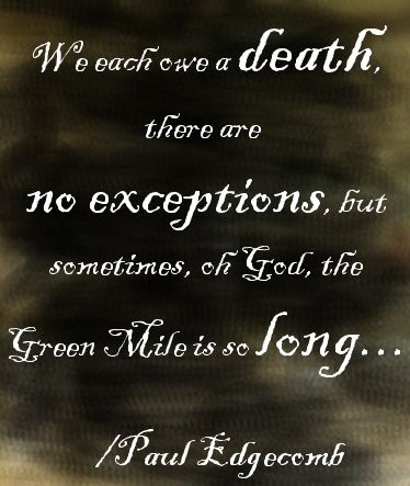 Quotes the movie mile green The Green