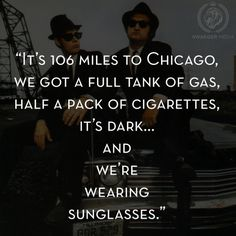The Blues Brothers Movie Quotes Quotesgram