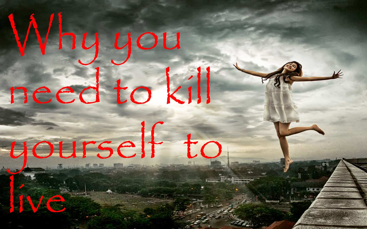 how to kill yourself without actually killing yourself