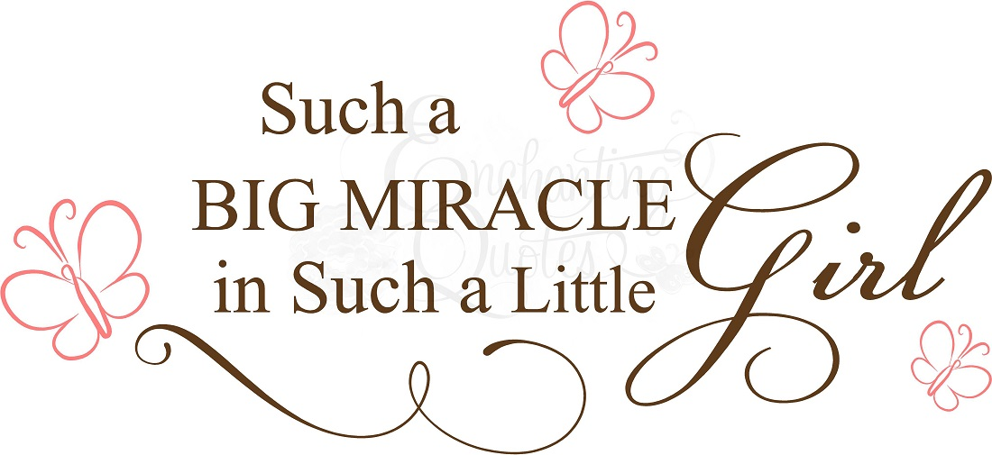 Cute Little Girl Quotes And Sayings: Miracle Baby Quotes And Sayings. QuotesGram