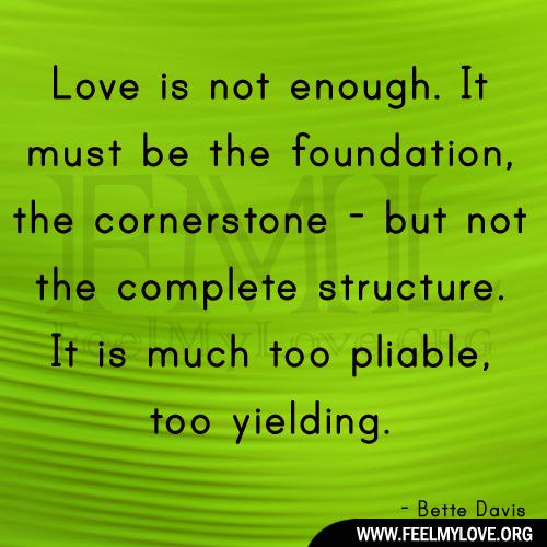 when love isnt enough quotes quotesgram. Black Bedroom Furniture Sets. Home Design Ideas