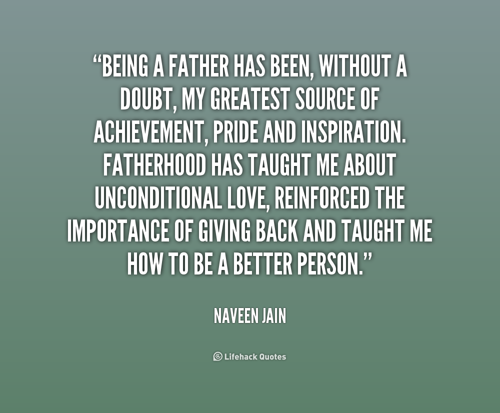Quotes About Being A Father. QuotesGram