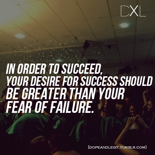 Inspirational Quotes Fear Of Failure: Fear Of Failing Quotes. QuotesGram