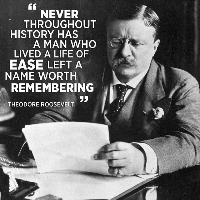 Theodore Roosevelt Inspirational Quotes. QuotesGram Theodore Roosevelt Quotes