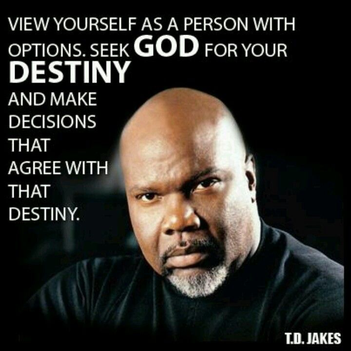 Td Jakes Quotes On Life: Quotes From Famous Preachers. QuotesGram