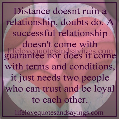 distance doesnt ruin a relationship quotes