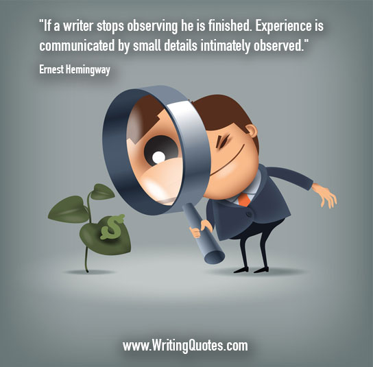 Ernest Hemingway Quotes Observing