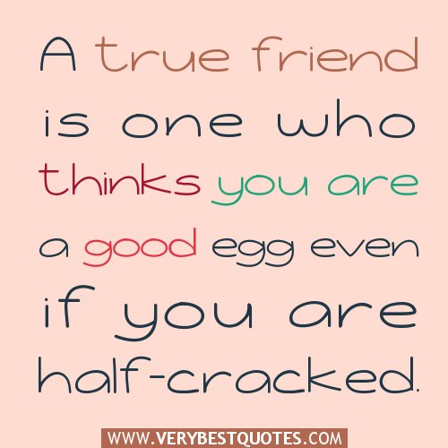 A Good Friend Quote: True Friendship Quotes. QuotesGram