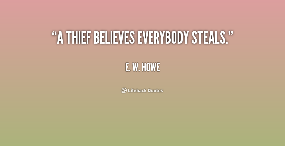 Quotes About Thieves. QuotesGram - 43.7KB