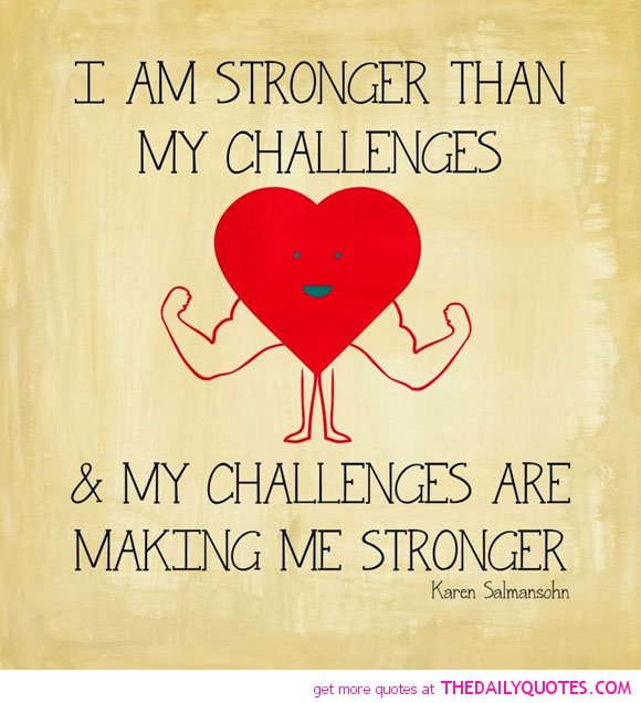 Quotes About Love Challenges : Quotes About Challenges. QuotesGram